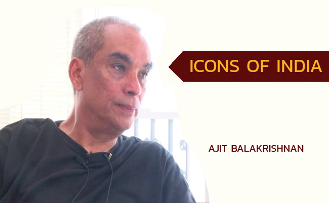 Icons Of India - Ajit Balakrishnan