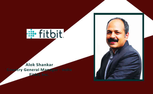 Alok Shankar,  Country General Manager - India Fitbit Inc.