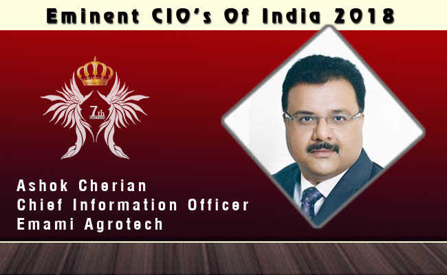 Ashok Cherian, Chief Information Officer - Emami Agrotech