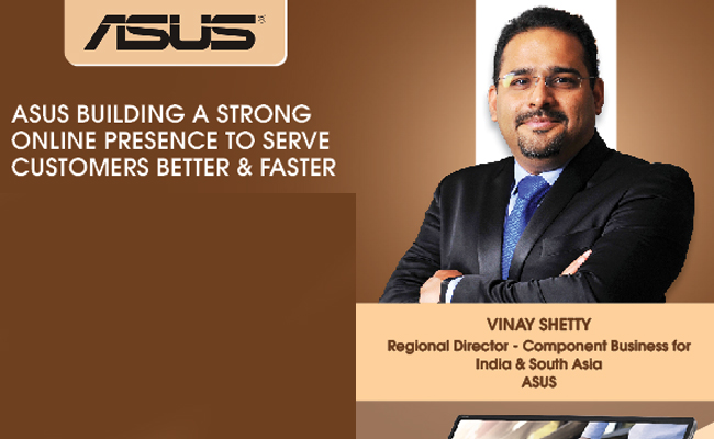 ASUS building a strong online presence to serve customers bett