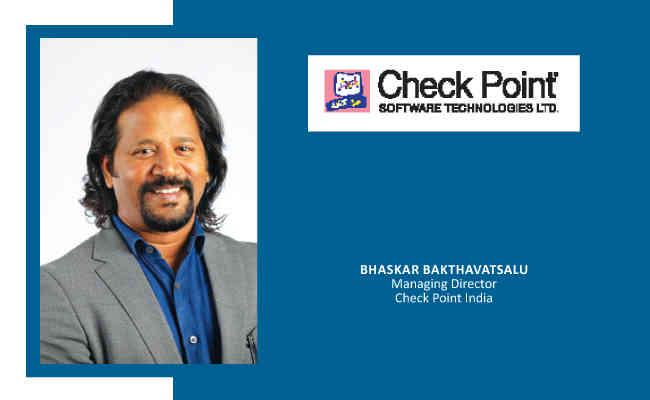 Bhaskar Bakthavatsalu,  Managing Director - Check Point India