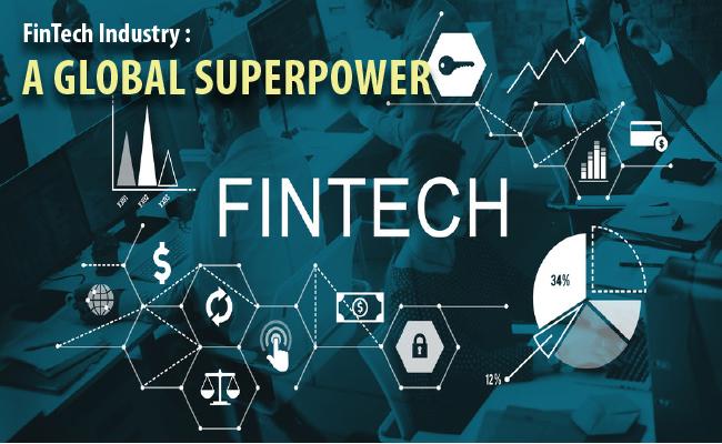 FinTech Industry : A Global Superpower