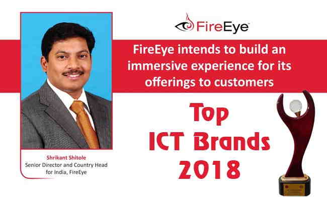 TOP ICT BRANDS 2018: FIREEYE CYBERSECURITY PVT. LTD.