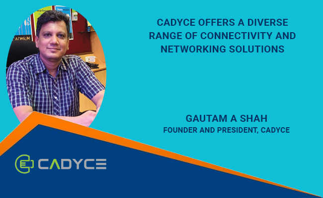 Cadyce offers a diverse range of connectivity and networking s