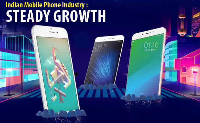 Indian Mobile Phone Industry : Steady Growth