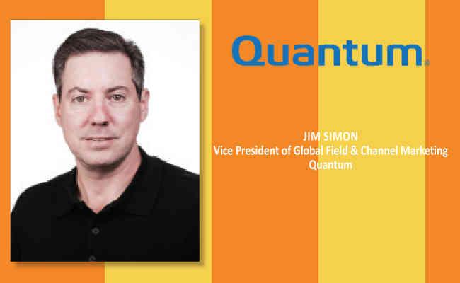 Jim Simon,  Vice President of Global Field & Channel Marketing - Quantum