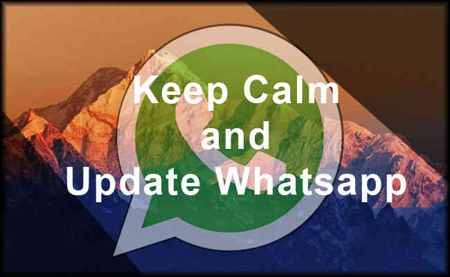 Keep Calm and Update Whatsapp