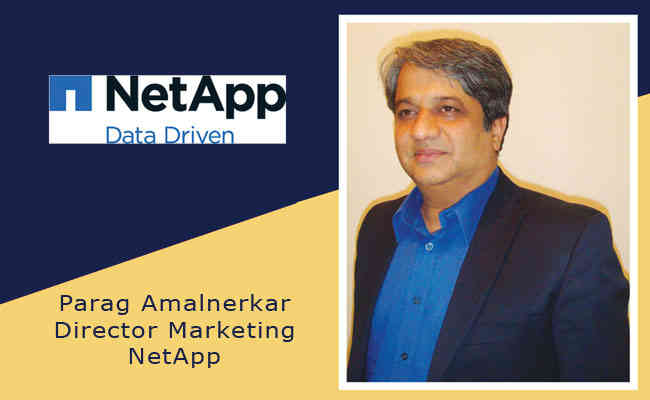 Parag Amalnerkar  Director Marketing NetApp India