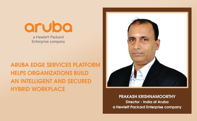 Aruba Edge Services Platform helps organizations build an inte