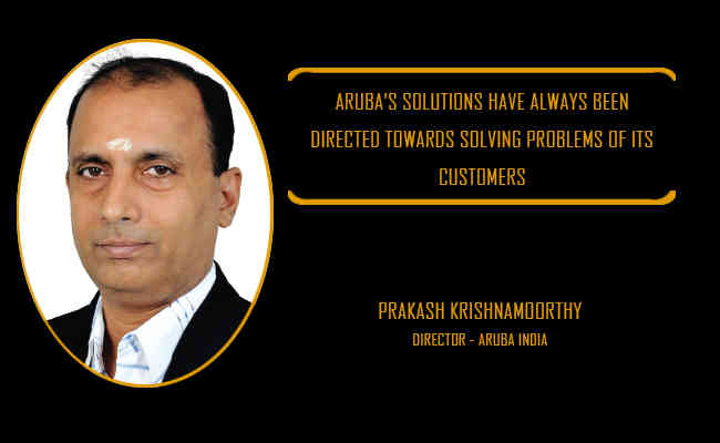 Aruba's solutions have always been directed towards solving