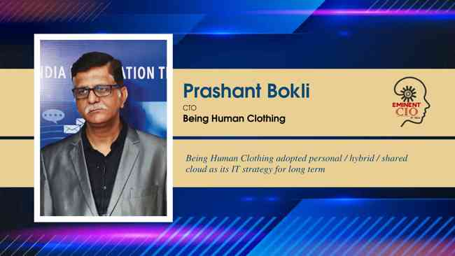 Being Human Clothing adopted personal / hybrid / shared cloud as its IT strategy for long term