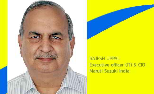 Rajesh Uppal, Executive officer (IT) & CIO -  Maruti Suzuki India