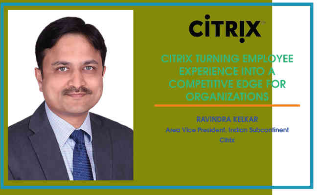 Citrix turning employee experience into a competitive edge for