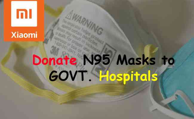 Xiaomi India to donate N95 masks to govt. hospitals