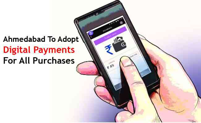 COVID-19 impact: Ahmedabad to adopt digital payments for all purchases