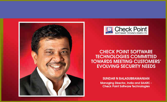 Check Point Software Technologies committed towards meeting customers' evolving security needs