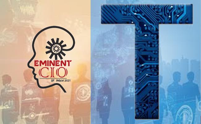 Eminent CIO's Of India 2021 - List T