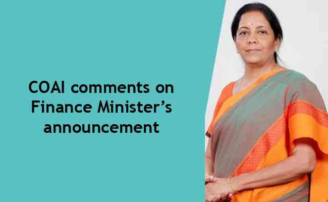 COAI comments on Finance Minister's announcement