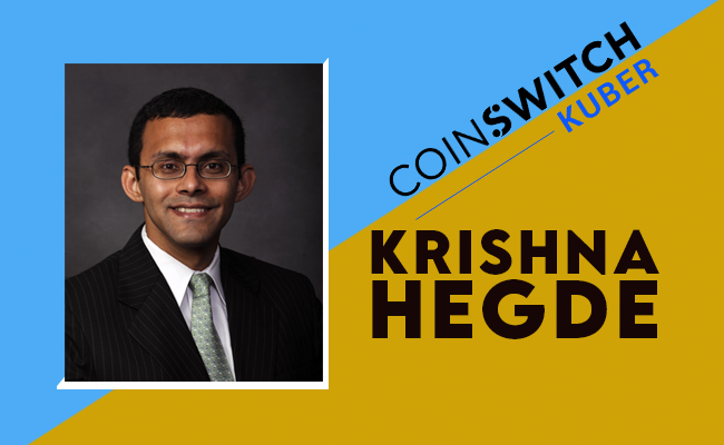 CoinSwitch Kuber appoints Krishna Hegde to drive expansion bey