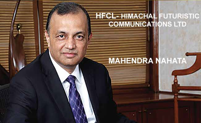 HFCL- Himachal Futuristic Communications Ltd