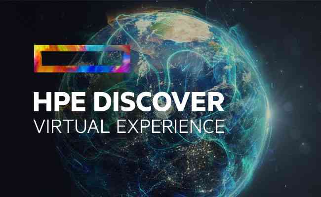 HPE Discover 2020 Virtual Experience Address Top Customers, Partners & Alliances ...