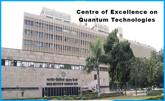 IIT Delhi forms Centre of Excellence on Quantum Technologies
