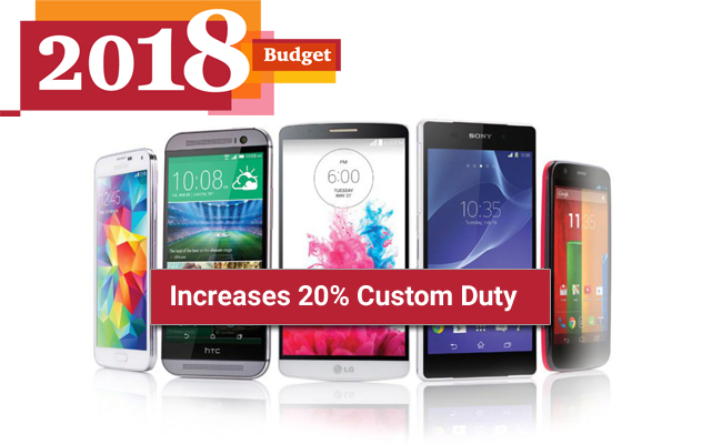 b2ca49c13 MY BRAND BOOK Budget 2018  Government increases 20% custom duty to ...