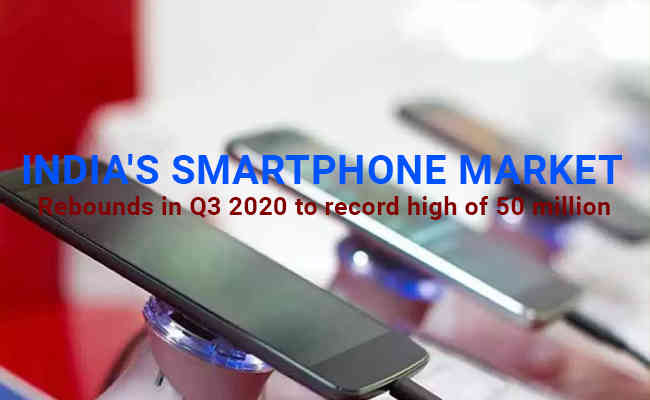 India's smartphone market rebounds in Q3 2020 to record high o