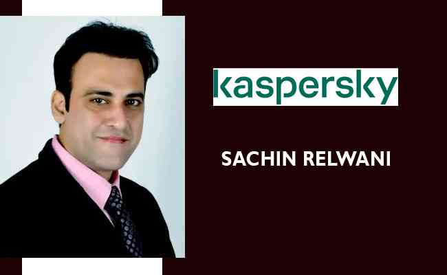 Kaspersky ropes in Sachin Relwani as new Channel Head- South A