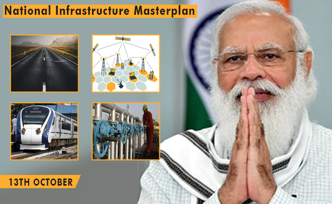 PM Modi will launch National Infrastructure Masterplan on 13th October