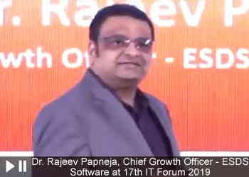 Dr. Rajeev Papneja, Chief Growth Officer - ESDS Software at 17th IT Forum 2019