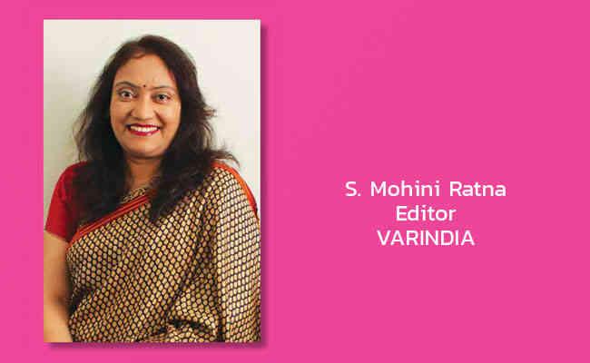 S. Mohini Ratna, Editor - VARINDIA