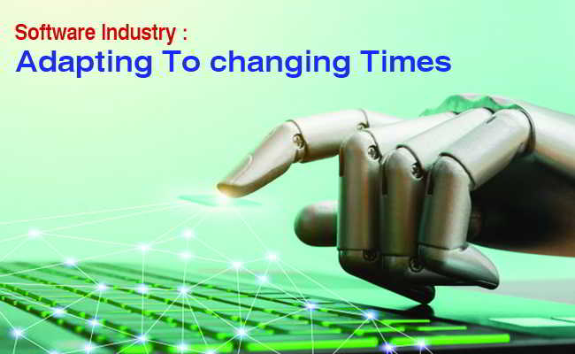 Software Industry : Adapting To changing Times
