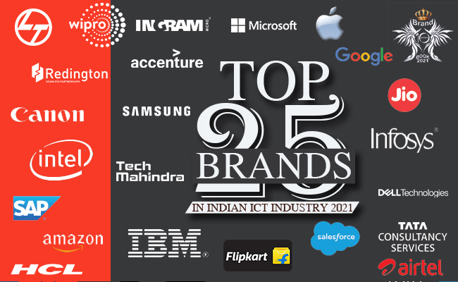 TOP 25 BRANDS IN INDIAN ICT INDUSTRY 2021