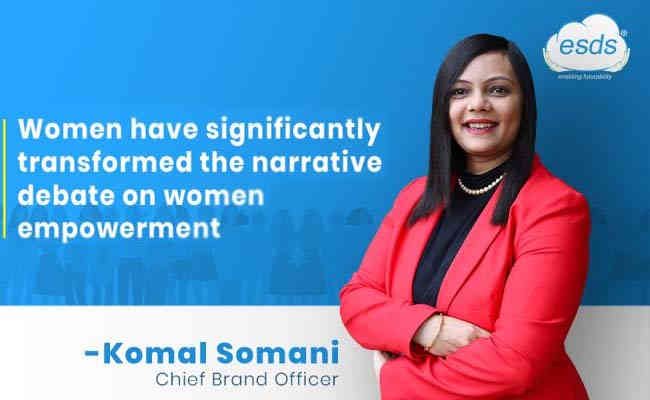 Women have significantly transformed the narrative debate on women empowerment
