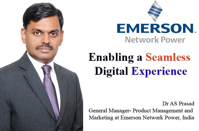 top it brand- Dr AS Prasad General Manager- Product Management and Marketing at Emerson Network Power, India