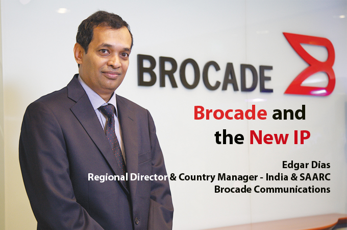 top it brand - Edgar Dias Regional Director & Country Manager - India & SAARC, Brocade Communications