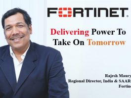 Top IT Brand - Rajesh Maurya Regional Director, India & SAARC Fortinet