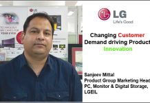 Sanjeev Mittal Product Group Marketing Head, PC, Monitor & Digital Storage, LGEIL