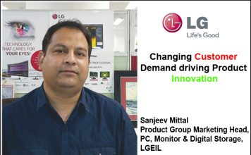 Sanjeev Mittal Product Group Marketing Head, PC, Monitor & Digital Storage, LGEIL