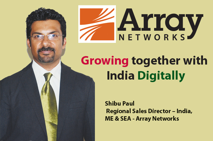 top it brand - Shibu Paul Regional Sales Director – India, ME & SEA - Array Networks