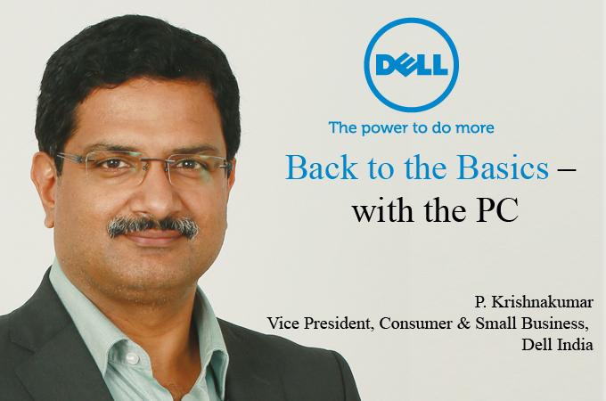 P. Krishnakumar Vice President, Consumer & Small Business, Dell India