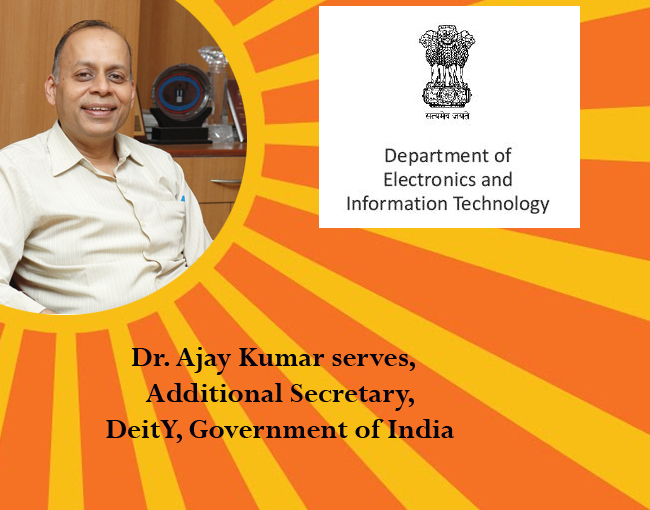 icon of india-Dr. Ajay Kumar serves, Additional Secretary, DeitY, Government of India